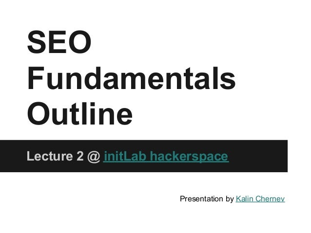 SEO Fundamentals Outline Lecture 2