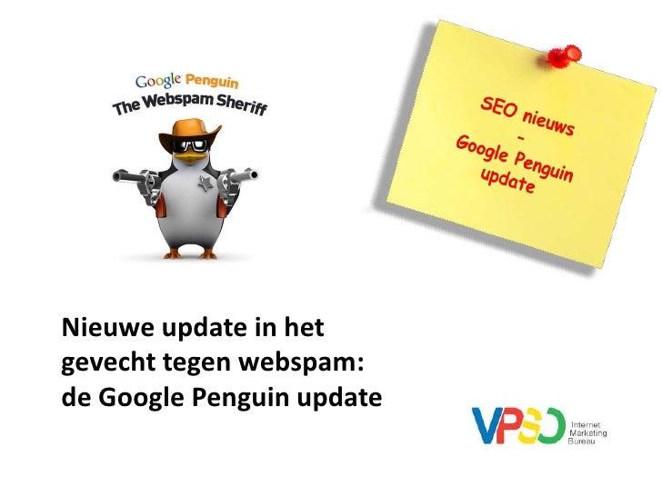 Nieuwe update in hetgevecht tegen webspam:de Google Penguin update
