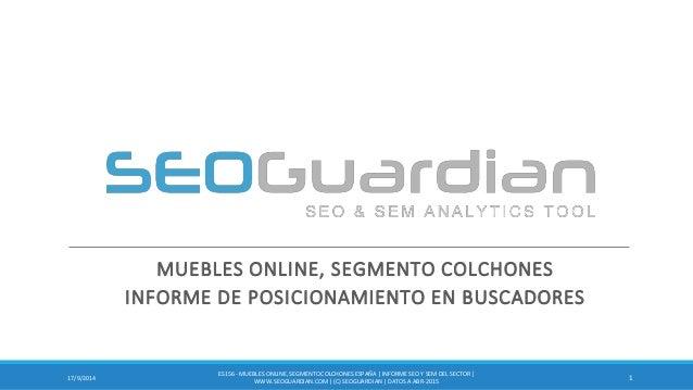 MUEBLES ONLINE, SEGMENTO COLCHONES INFORME DE POSICIONAMIENTO EN BUSCADORES 117/9/2014 ES156 - MUEBLESONLINE,SEGMENTO COLC...