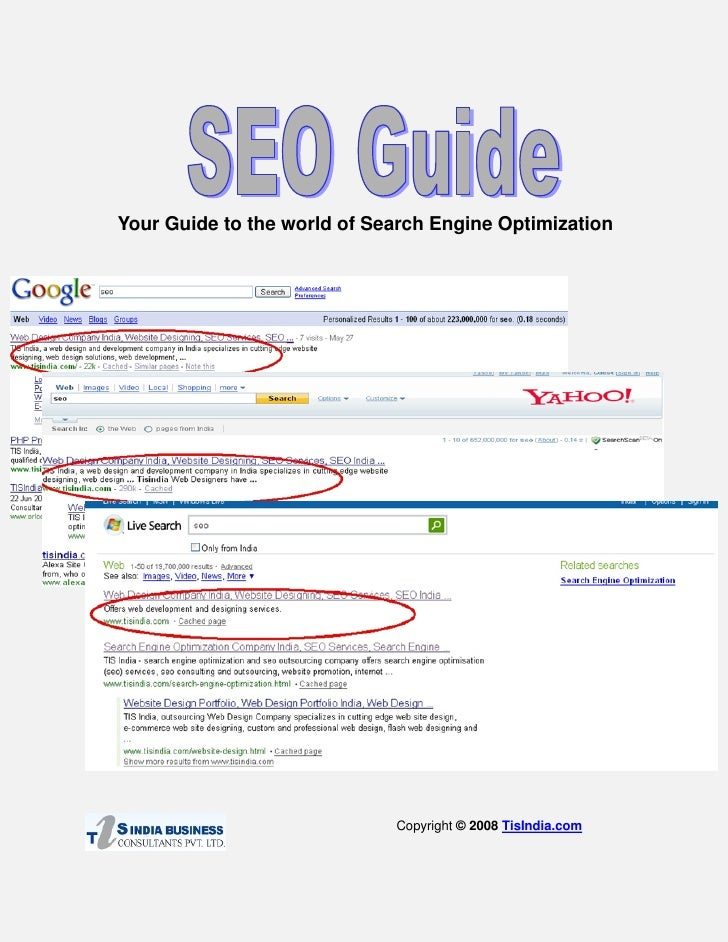 Your Guide to the world of Search Engine Optimization                                  Copyright © 2008 TisIndia.com