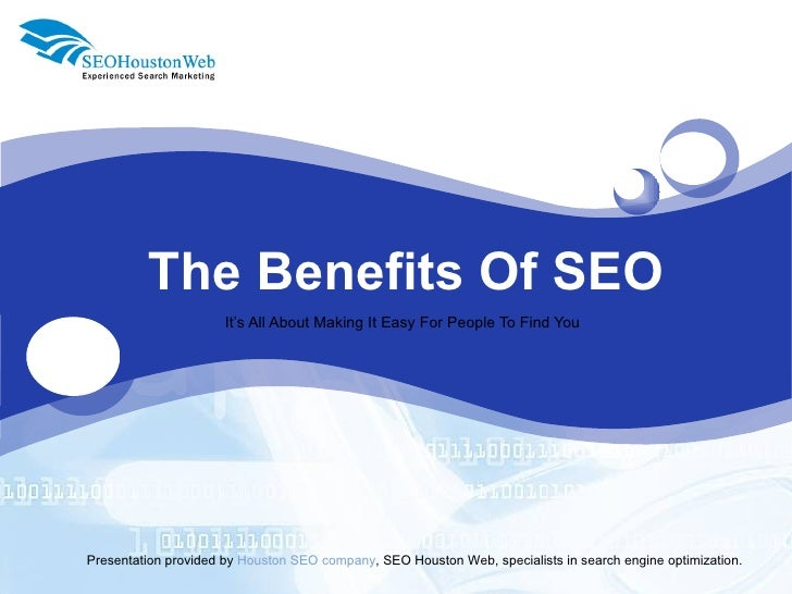 The Benefits Of SEO . SEO Houston , SEO Texas