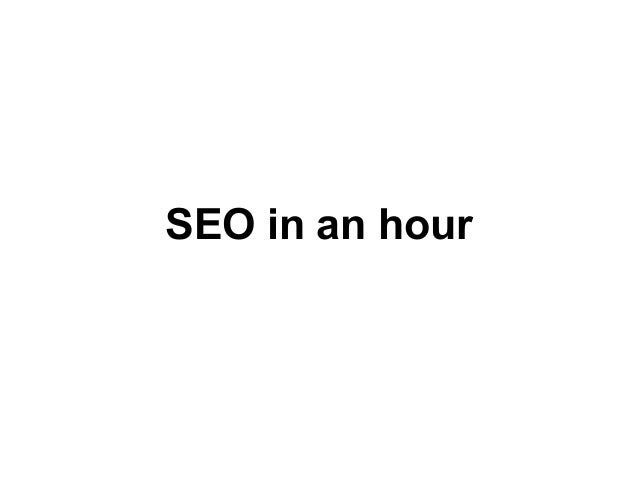 SEO in an hour
