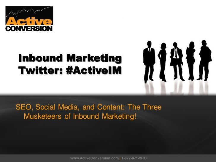 Inbound MarketingTwitter: #ActiveIMSEO, Social Media, and Content: The Three  Musketeers of Inbound Marketing!            ...