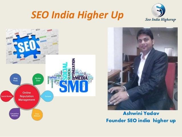 SEO India Higher Up Ashwini Yadav Founder SEO india higher up