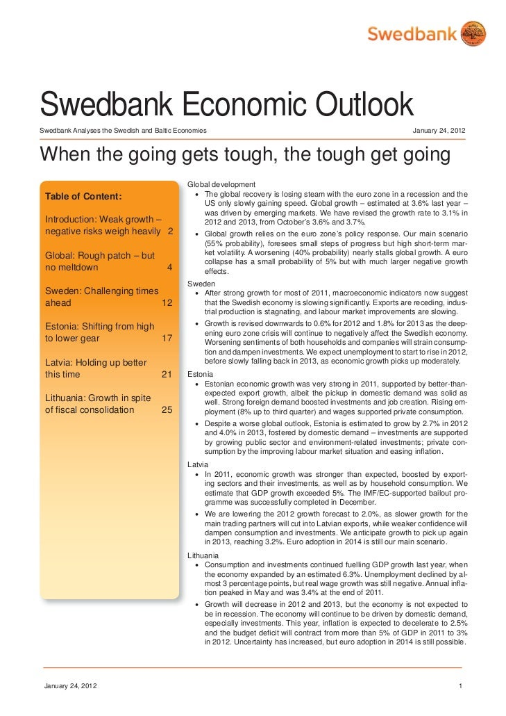 Swedbank Economic OutlookSwedbank Analyses the Swedish and Baltic Economies                                               ...