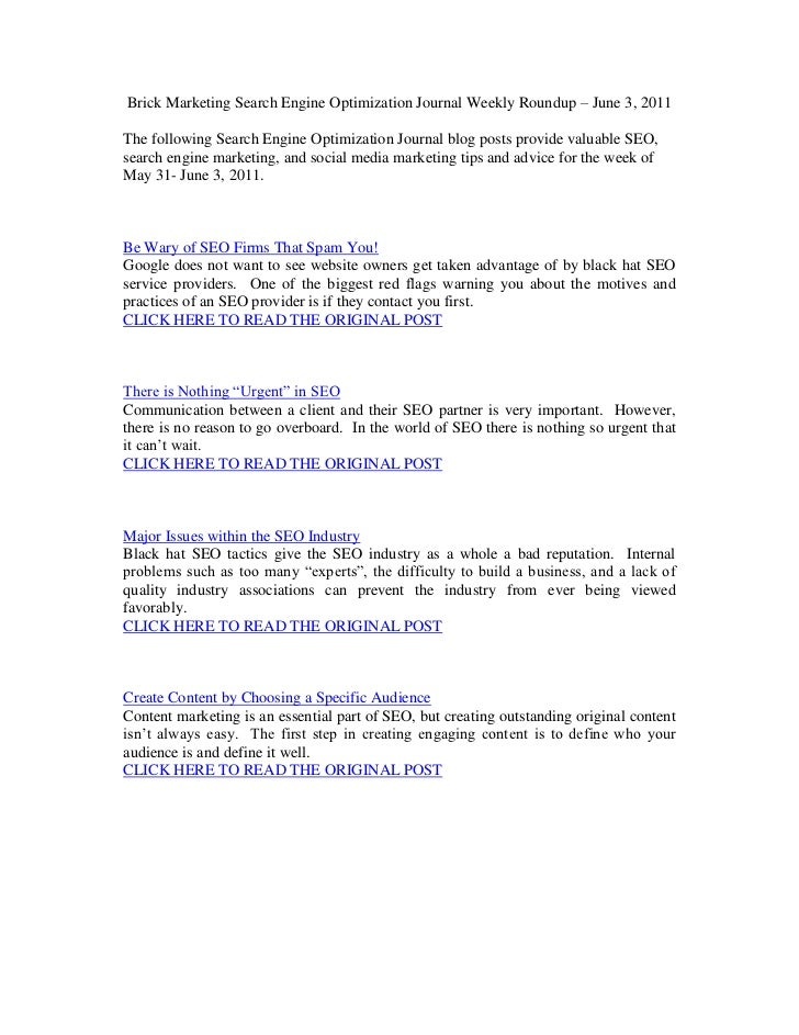 Brick Marketing Search Engine Optimization Journal Weekly Roundup – June 3, 2011<br />The following Search Engine Optimiza...