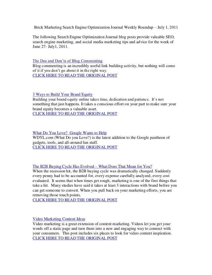 Brick Marketing Search Engine Optimization Journal Weekly Roundup – July 1, 2011<br />The following Search Engine Optimiza...
