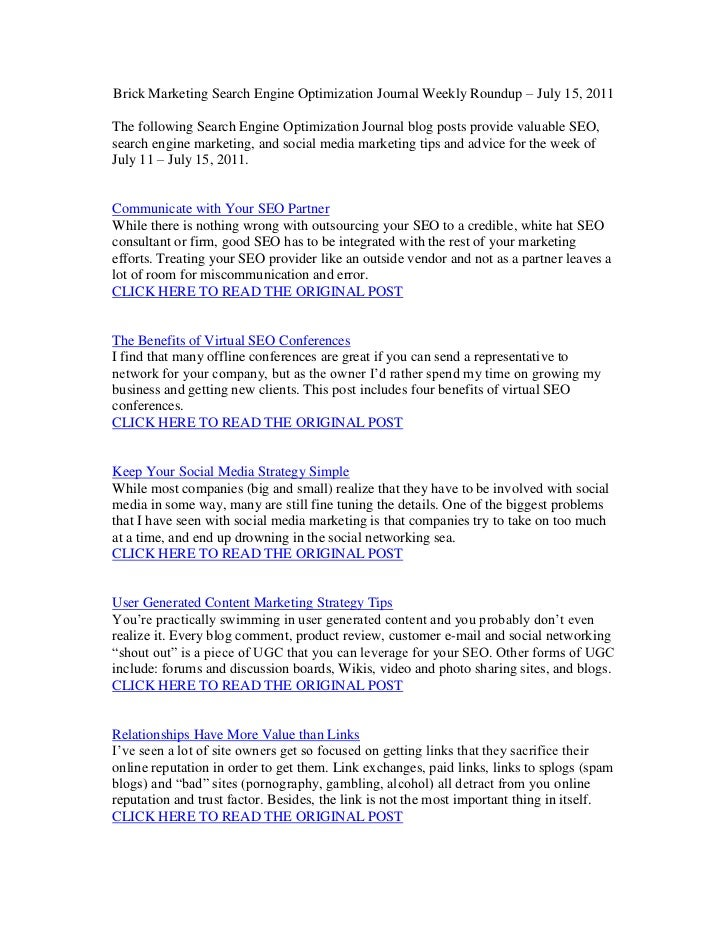 Brick Marketing Search Engine Optimization Journal Weekly Roundup – July 15, 2011<br />The following Search Engine Optimiz...