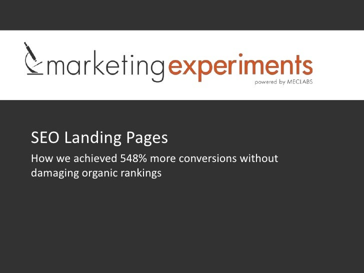 SEO Landing PagesHow we achieved 548% more conversions withoutdamaging organic rankings