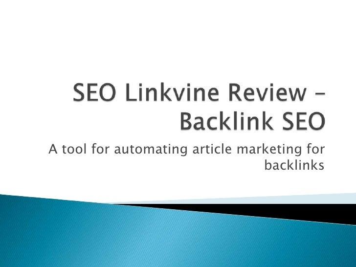 SEO Linkvine Review - Backlink SEO