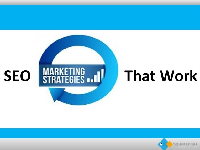 SEO Marketing Strategies That Work