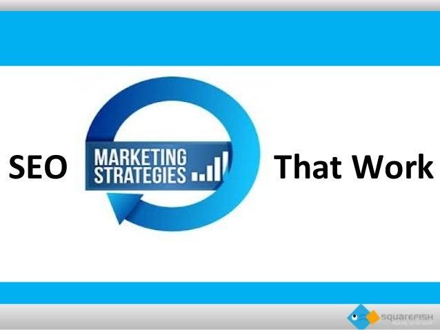 Seo Marketing Strategies that Work