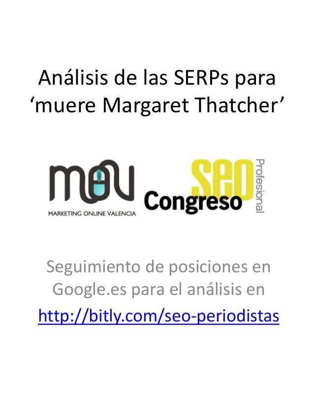 Análisis de las SERPs para'muere Margaret Thatcher' Seguimiento de posiciones en  Google.es para el análisis enhttp://bitl...