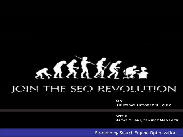 A Revolution            InSearch Engine Optimization                      ON :                      Thursday, October 18, ...