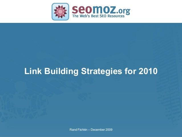 SLIDE MASTER – COVERPAGELink Building Strategies for 2010Rand Fishkin – December 2009