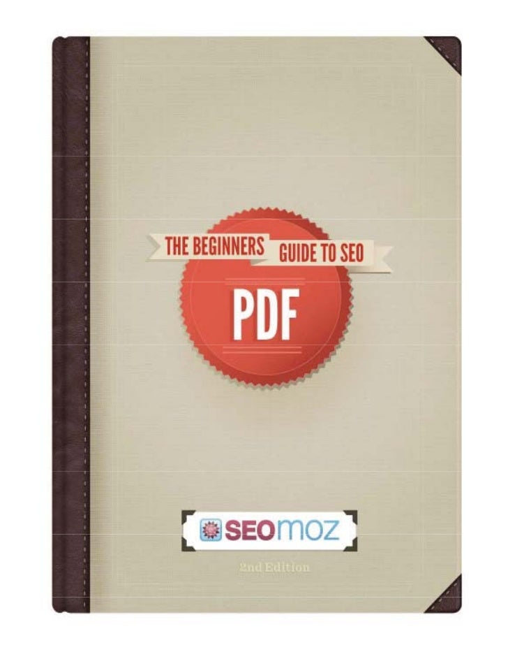 SEOMoz - The Beginner's Guide to Search Engine Optimization