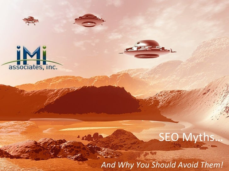 Seo Myths...And Why You Should Avoid Them