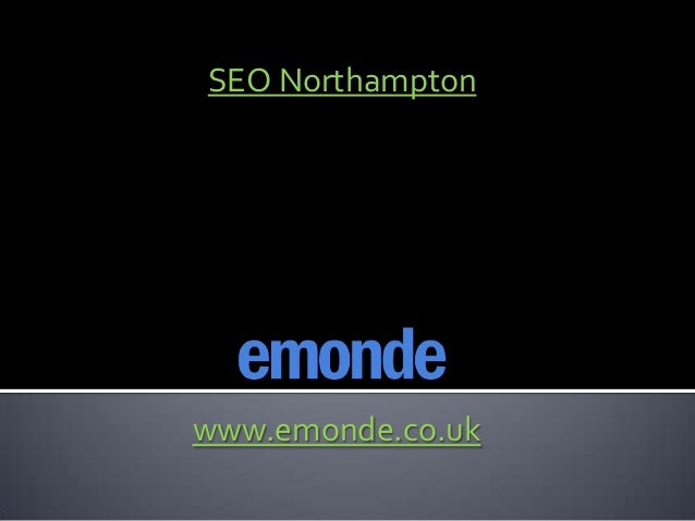 SEO Northamptonwww.emonde.co.uk