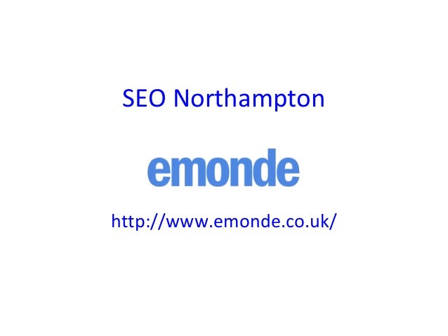 SEO Northampton http://www.emonde.co.uk/