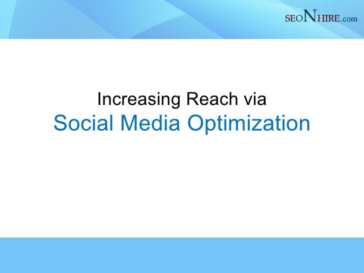 Increasing Reach via Social Media Optimization