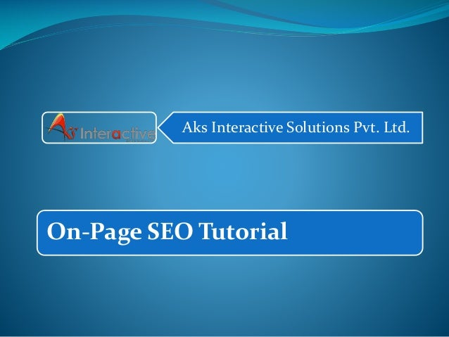 SEO On Page Tutorial, Search Engine Optimization Tutorial