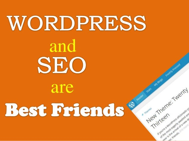 Why WordPress and SEO are Best Friends