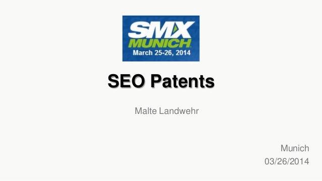 SEO Patents Munich 03/26/2014 Malte Landwehr