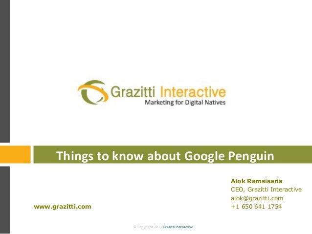 © Copyright 2013 Grazitti Interactive© Copyright 2013 Grazitti InteractiveAlok RamsisariaCEO, Grazitti Interactivealok@gra...