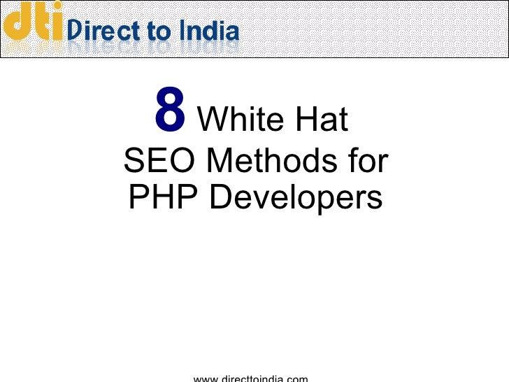 8 White Hat SEO Methods forPHP Developers