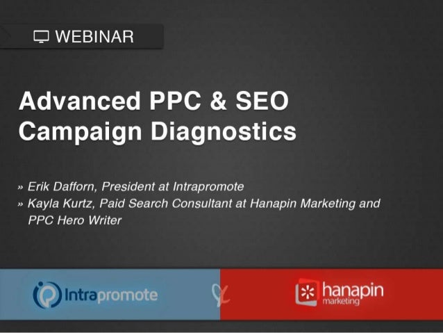 Main TopicsWhich metrics should you be tracking longterm?Have questions throughout the webinar? Use #ppcseo on Twitter!