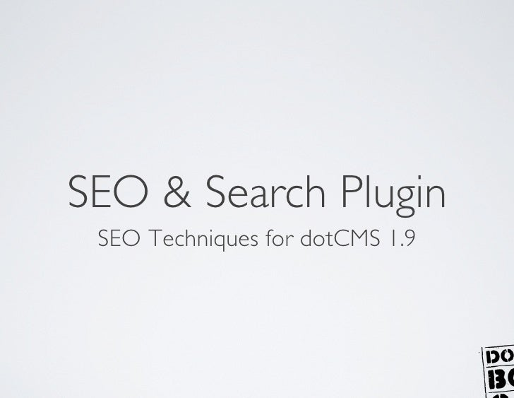 SEO & Search Plugin   SEO Techniques for dotCMS 1.9