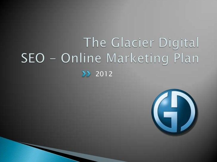 Glacier Digital Online Marketing Plan