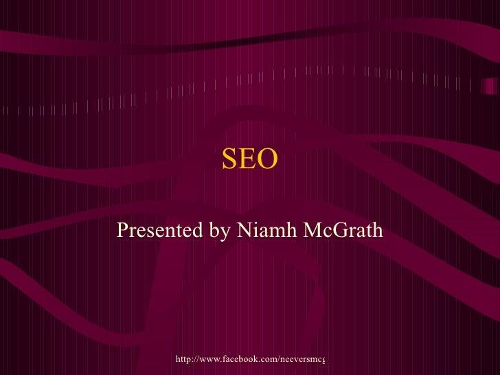SEO Presented by Niamh McGrath