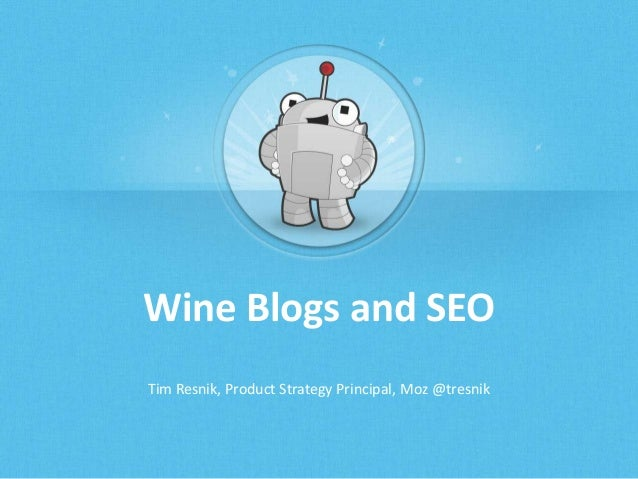 Seo presentation for the wine bloggers convention