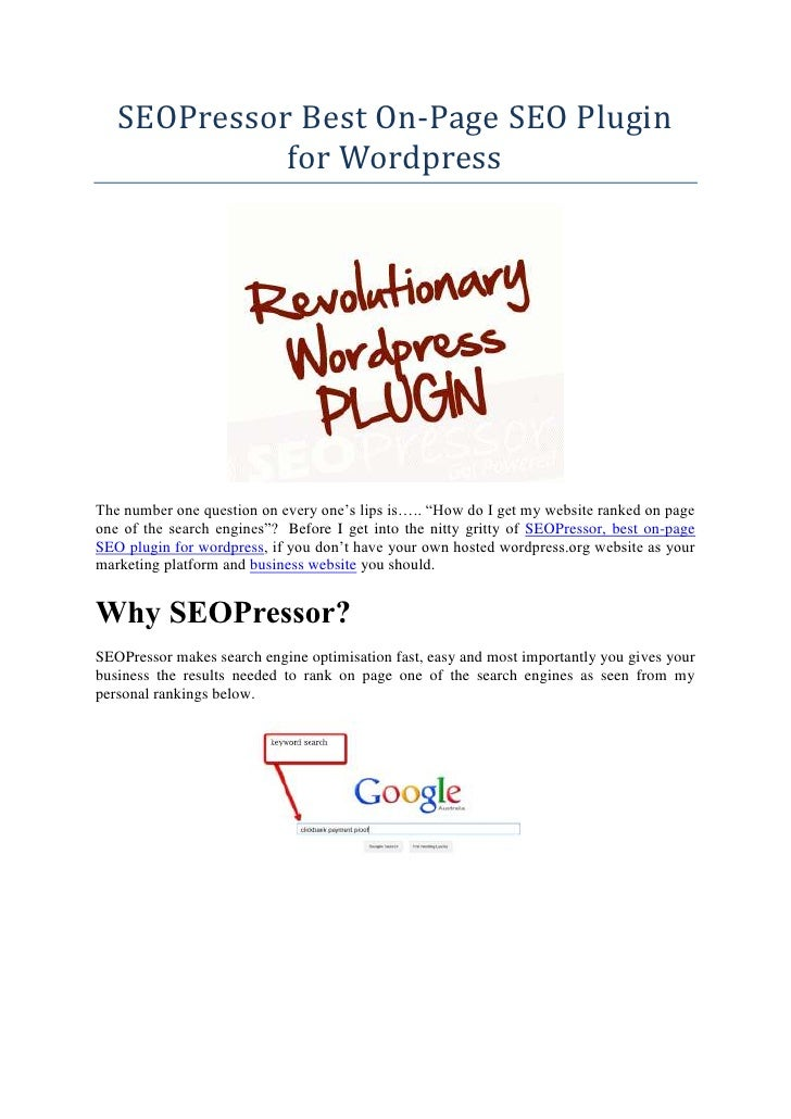 "SEOPressor Best On-Page SEO Plugin             for WordpressThe number one question on every one's lips is….. ""How do I ge..."