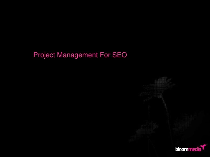 Project Management For SEO	<br />