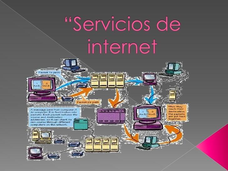 """""""Servicios de internet<br />"""