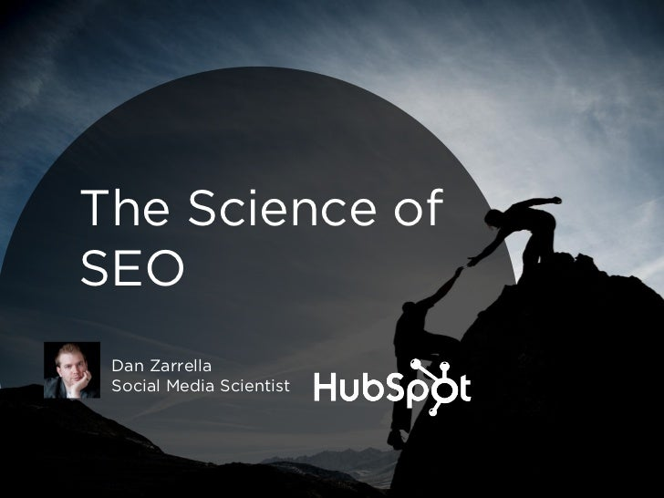 The Science ofSEO Dan Zarrella Social Media Scientist