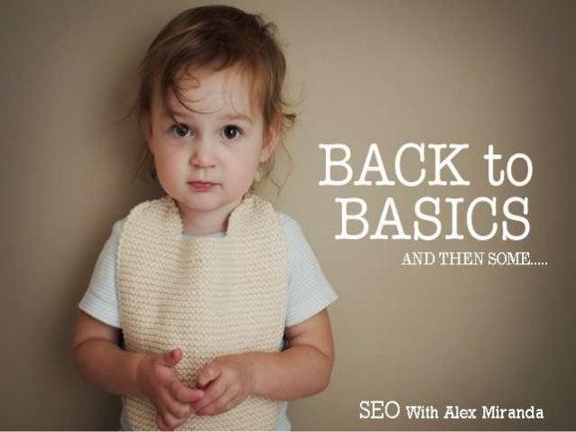 SEO Basics and More 2013