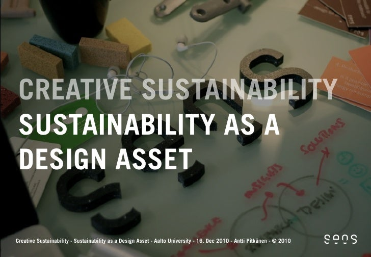 Seos Design at Creative Sustainability Programme 16.12.2010