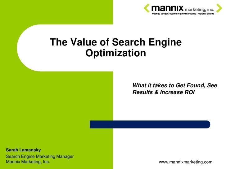 The Value of Search Engine                            Optimization                                       What it takes to ...