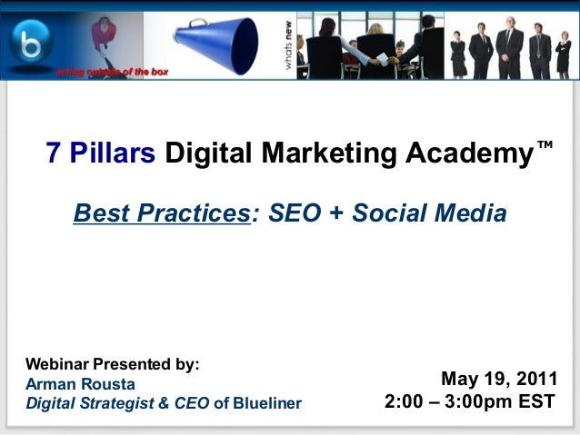 7 Pillars Digital Marketing Academy                                                       TM      Best Practices: SEO + So...
