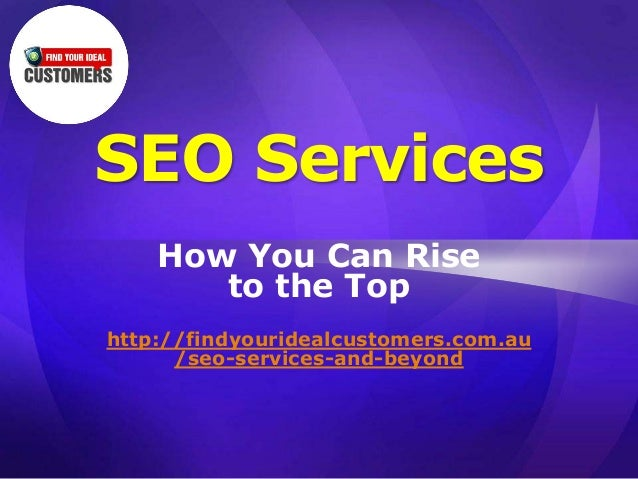 SEO Services: How You Can Rise to the Top