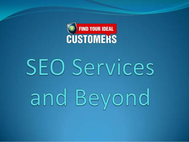 SEO services have now become so widely available     that not considering it for your business istantamount to career suic...