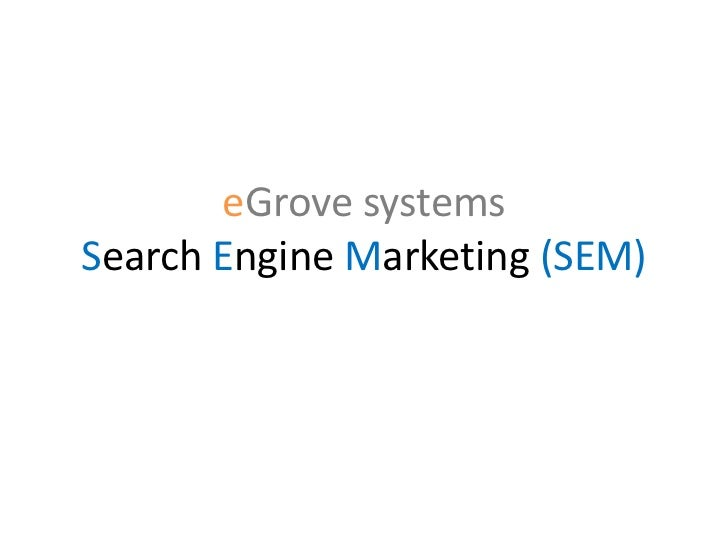 eGrove systemsSearch Engine Marketing (SEM)