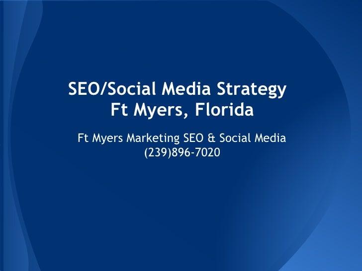 Seo social media strategy ft myers, florida