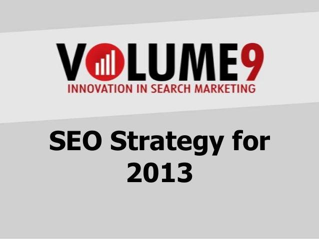 SEO Strategies for 2013