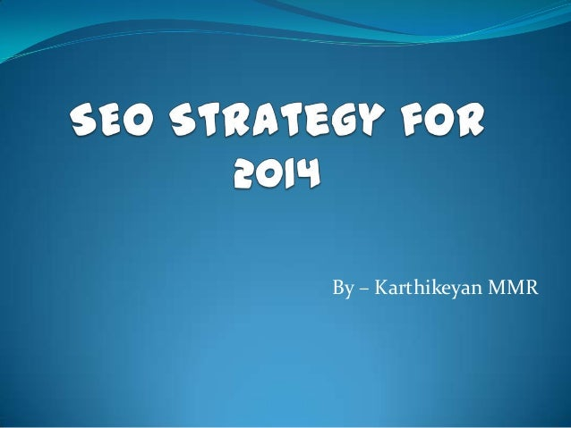 Seo strategy for 2014