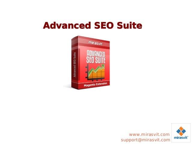Advanced SEO Suite  www.mirasvit.com support@mirasvit.com
