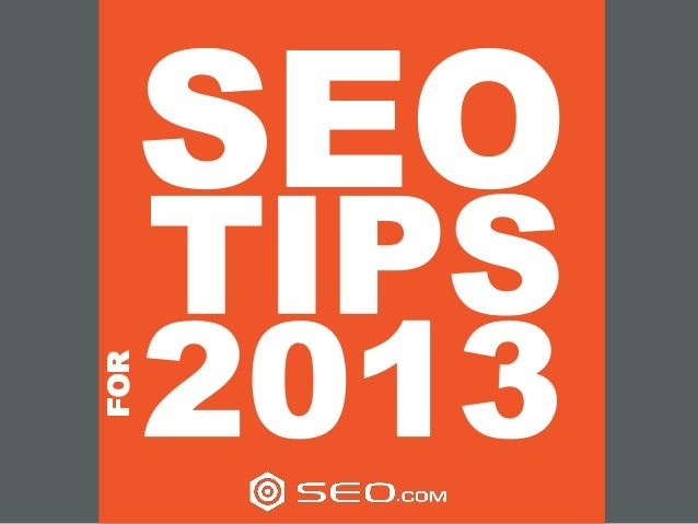 SEO Tips For 2013